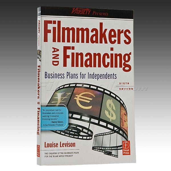 Filmmakers & Financing. 6th Edition by Louise Levison ON SALE